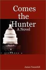 Comes the Hunter