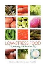 Low-Stress Food