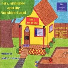 Mrs. Applebee and the Sunshine Band, Book 1:  Meet the Class!