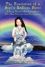 The Revelation of a Star's Endless Shine:  A Young Woman's Autobiography of 20-Year Victories Over Victimization
