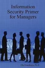 Information Security Primer for Managers