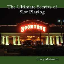 The Ultimate Secrets of Slot Playing