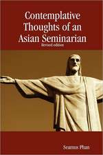 Contemplative Thoughts of an Asian Seminarian (Paperback)