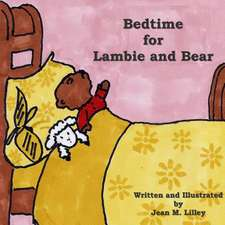 Bedtime for Lambie and Bear