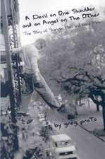 A Devil on One Shoulder and an Angel on the Other:  The Story of Shannon Hoon and