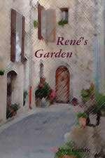 Rene's Garden