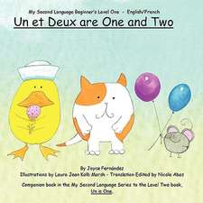 Un Et Deux Are One and Two