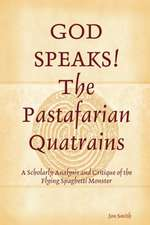 God Speaks the Pastafarian Quatrains