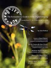 The Extraordinary Guide to Basic Digital Imaging
