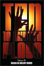 Ten 10-Minute Plays:  Volume III