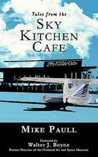 Tales from the Sky Kitchen Cafe