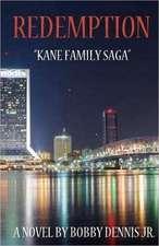 Redemption:  Kane Family Saga Series