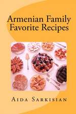 Armenian Family Favorite Recipes:  Scary Stories That Scream to Be Read