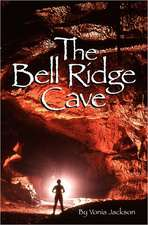 The Bell Ridge Cave:  Poems to Inspire the Soul