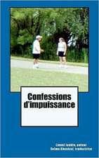 Confessions D'Impuissance