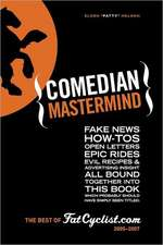 Comedian MasterMind:  Fake News, How-Tos, Open Letters, Tour Commentary, Epic Rides, Evil Recipes, and Advertising Insight, All Bound Togeth