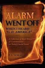 An Alarm Went Off When I Heard G. D. America