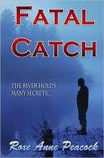 Fatal Catch