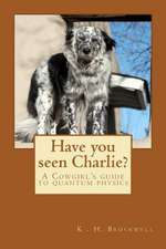 Have You Seen Charlie?