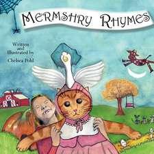 Mermshry Rhymes