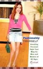 Fashionably Yourself