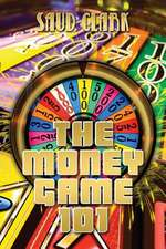 The Money Game 101