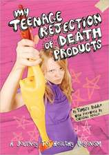 My Teenage Rejection of Death Products