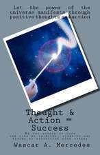 Thought & Action = Success