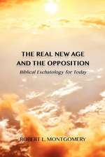 The Real New Age and the Opposition