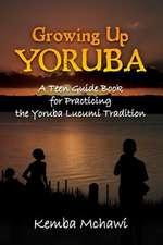 Growing Up Yoruba