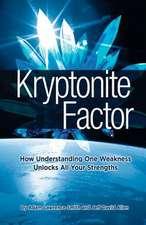 Kryptonite Factor