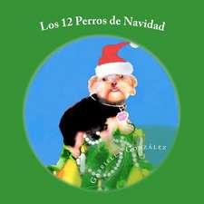 Los 12 Perros de Navidad