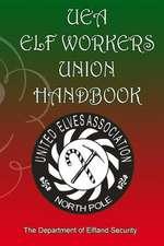 Uea Elf Workers Union Handbook
