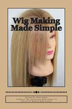 Wig Making Made Simple
