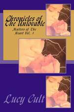Chronicles of the Unlovable
