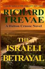 The Israeli Betrayal