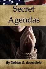 Secret Agendas