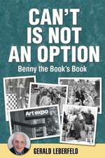 Can't Is Not an Option:  Benny the Book's Book