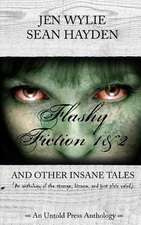 Flashy Fiction and Other Insane Tales (Bundle Vol 1&2)