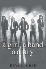 A Girl a Band a Diary