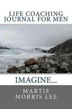 Life Coaching Journal for Men