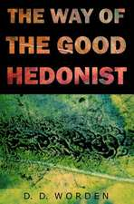The Way of the Good Hedonist