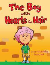 The Boy with Hearts for Hair