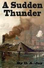 A Sudden Thunder