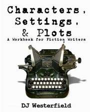 Characters, Settings, and Plots