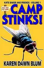 Camp Stinks!