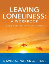 Leaving Loneliness