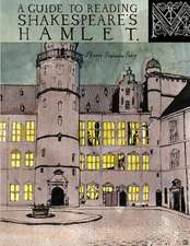 A Guide to Reading Shakespeare's Hamlet