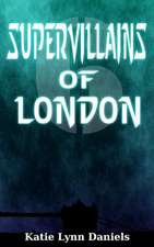 Supervillains of London