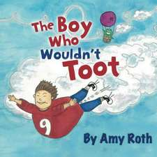 The Boy Who Wouldn't Toot